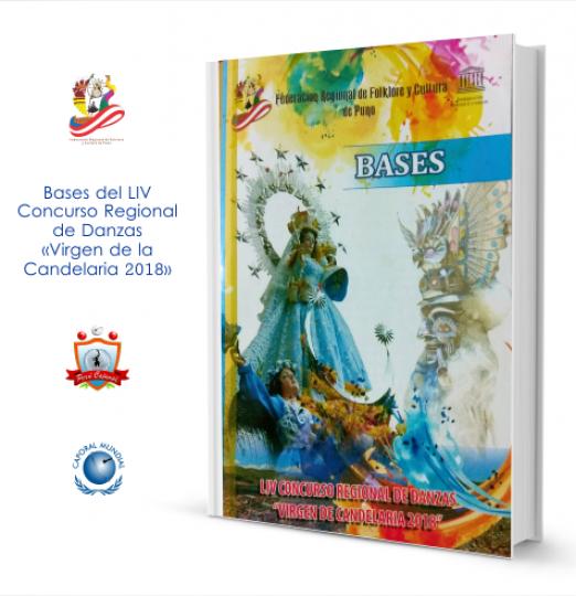 Bases del LIV Concurso Regional de Danzas «Virgen de la Candelaria 2018», aprobado por la Federación Regional de Folklore y Cultura de Puno | Perú Caporal | perucaporal.com