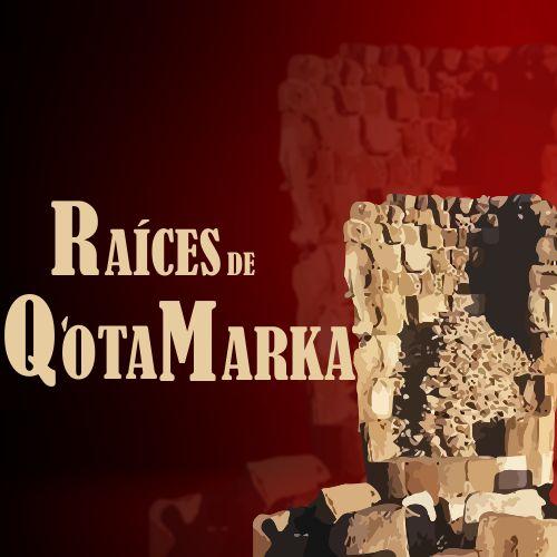 Raíces de Qotamarka
